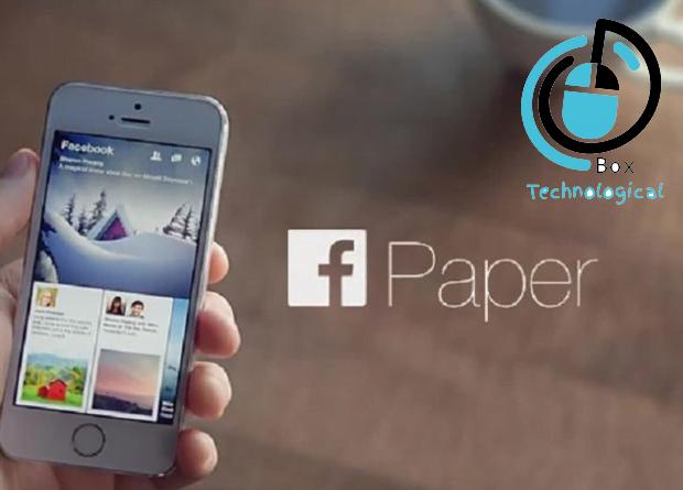 تعرف علي قرار الفيس بوك الجديد الخاص بتطبيق Paper